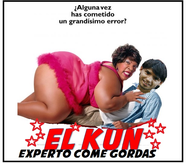 El Kun es come gorda [Confirmado]